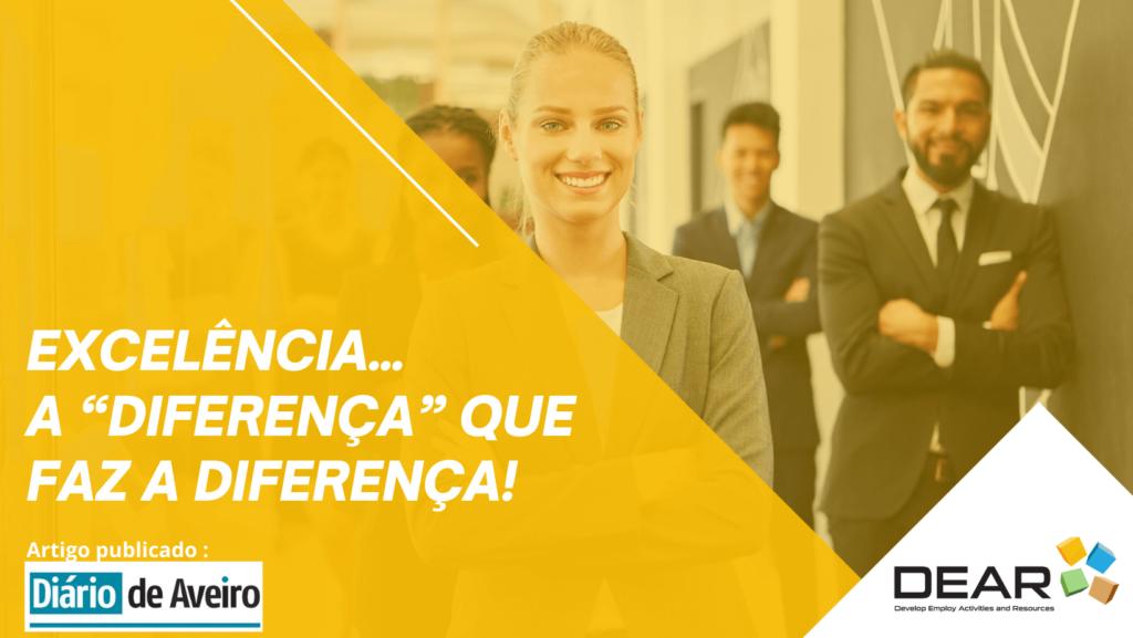 """Excelência… A """"Diferença"""" Que Faz A Diferença!"""
